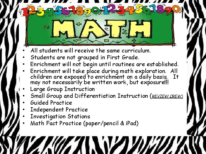 • • • All students will receive the same curriculum. Students are not