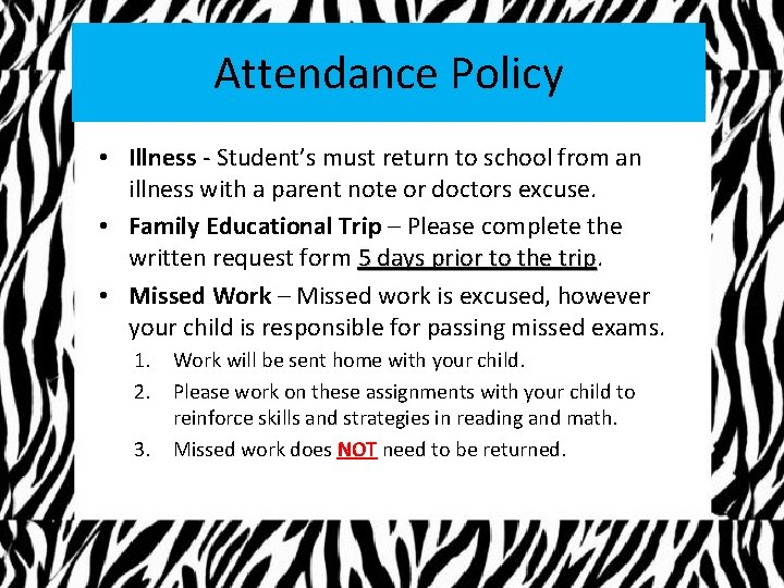Attendance Policy • Illness - Student's must return to school from an illness with