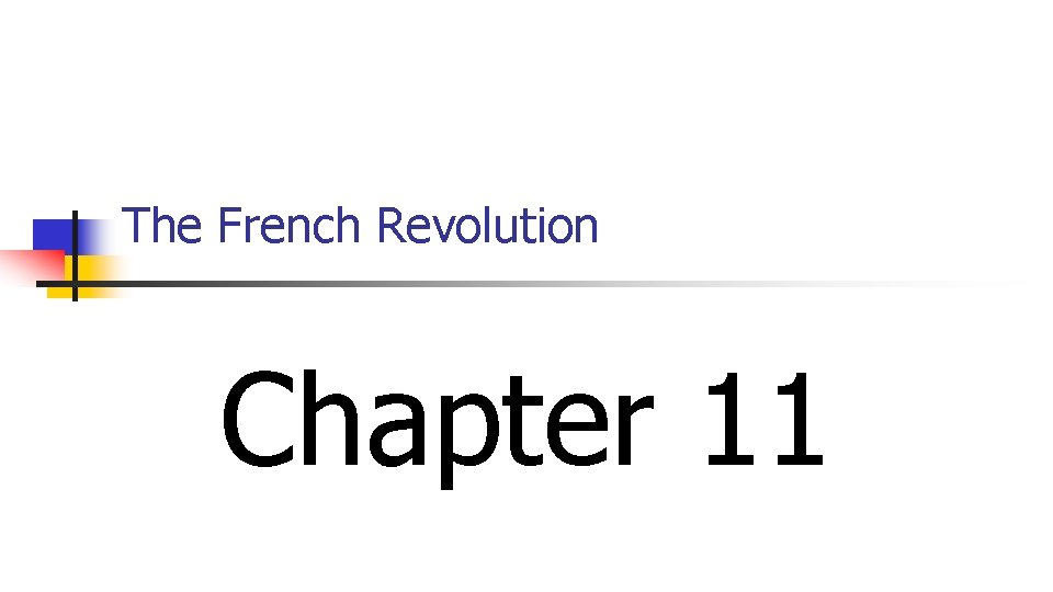 The French Revolution Chapter 11
