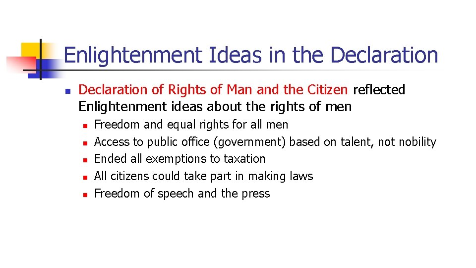 Enlightenment Ideas in the Declaration n Declaration of Rights of Man and the Citizen