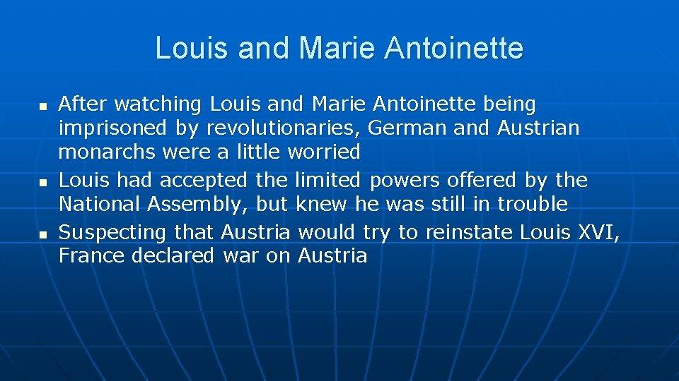 Louis and Marie Antoinette n n n After watching Louis and Marie Antoinette being