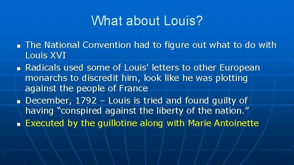 What about Louis? n n The National Convention had to figure out what to