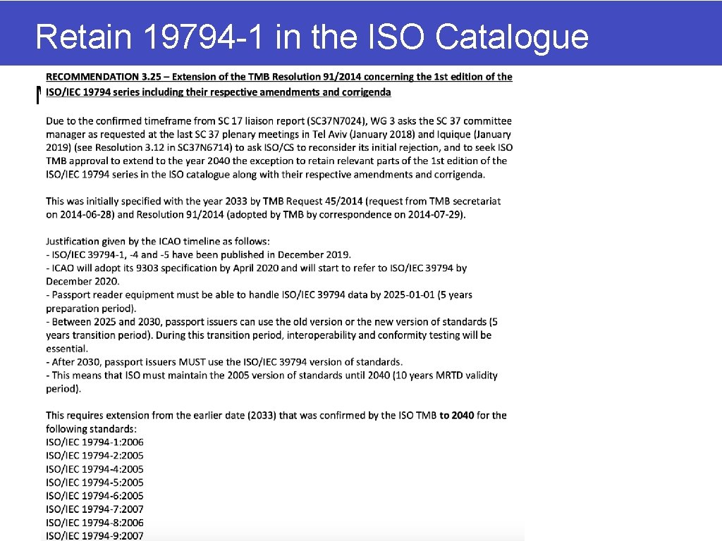 Retain 19794 -1 in the ISO Catalogue Maintenance of 1 G of 19794