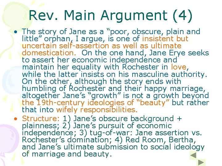 """Rev. Main Argument (4) • The story of Jane as a """"poor, obscure, plain"""