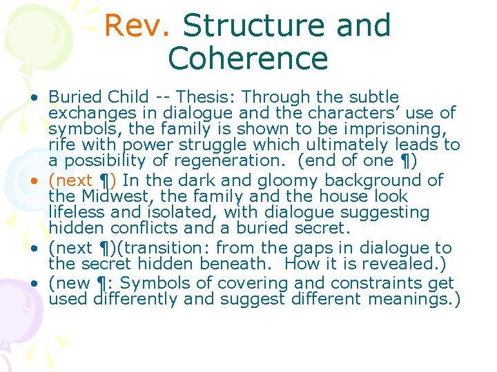 Rev. Structure and Coherence • Buried Child -- Thesis: Through the subtle exchanges in