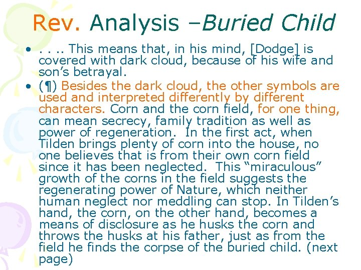 Rev. Analysis –Buried Child • . . This means that, in his mind, [Dodge]