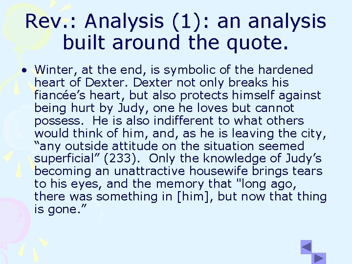Rev. : Analysis (1): an analysis built around the quote. • Winter, at the