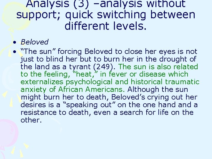 """Analysis (3) –analysis without support; quick switching between different levels. • Beloved • """"The"""