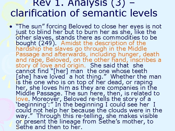 """Rev 1. Analysis (3) – clarification of semantic levels • """"The sun"""" forcing Beloved"""