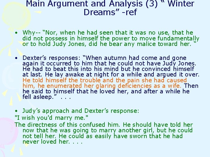 """Main Argument and Analysis (3) """" Winter Dreams"""" -ref • Why-- """"Nor, when he"""