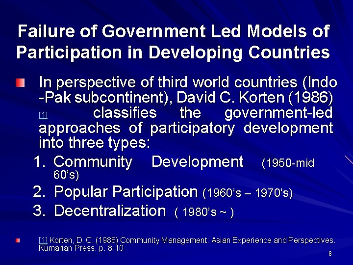 Failure of Government Led Models of Participation in Developing Countries In perspective of third