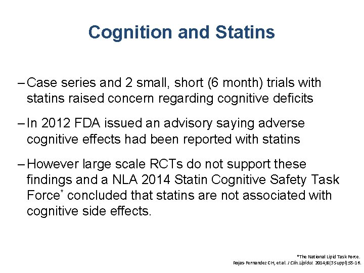 Cognition and Statins – Case series and 2 small, short (6 month) trials with