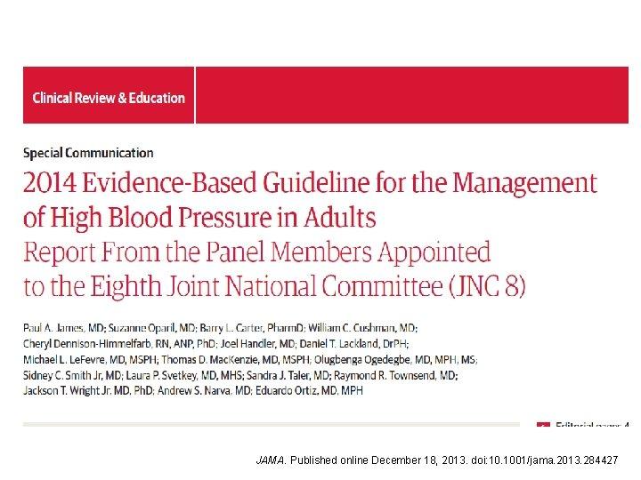 JAMA. Published online December 18, 2013. doi: 10. 1001/jama. 2013. 284427