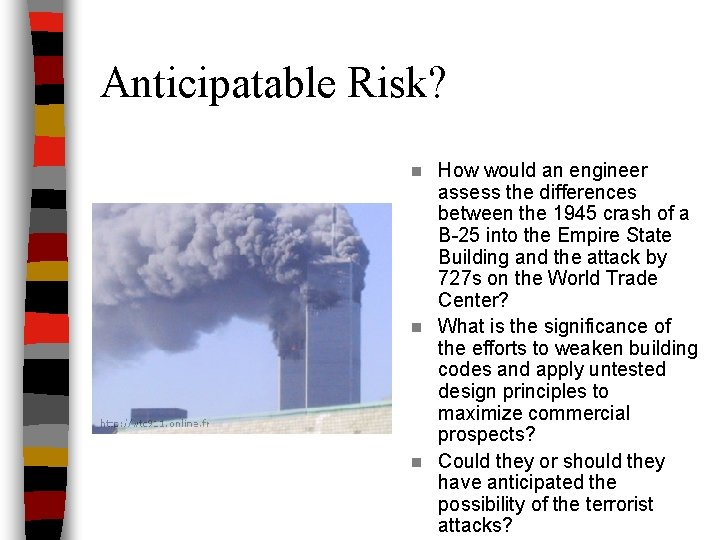Anticipatable Risk? How would an engineer assess the differences between the 1945 crash of