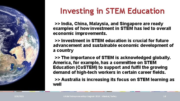 Investing in STEM Education q>> India, China, Malaysia, and Singapore are ready examples of
