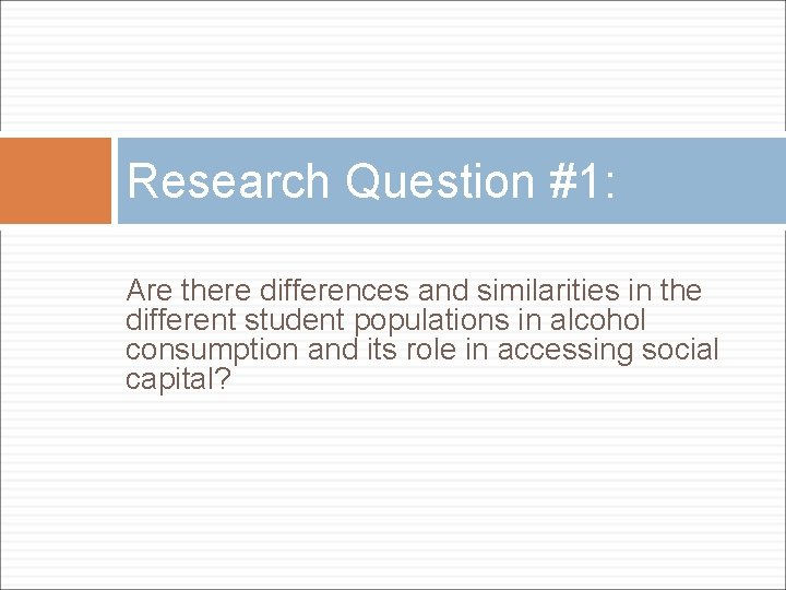 Research Question #1: Are there differences and similarities in the different student populations in