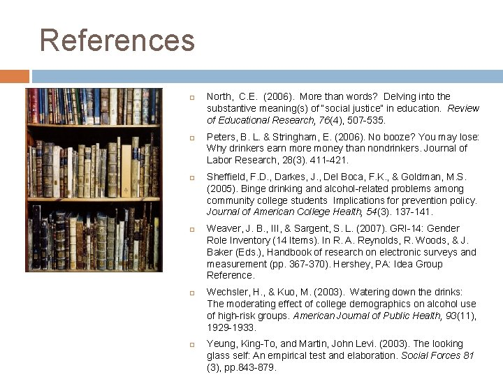 References North, C. E. (2006). More than words? Delving into the substantive meaning(s) of