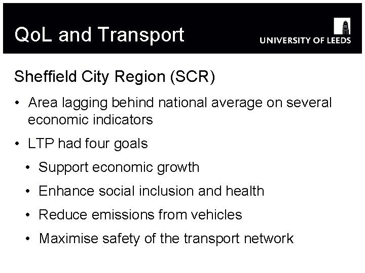 Qo. L and Transport Sheffield City Region (SCR) • Area lagging behind national average
