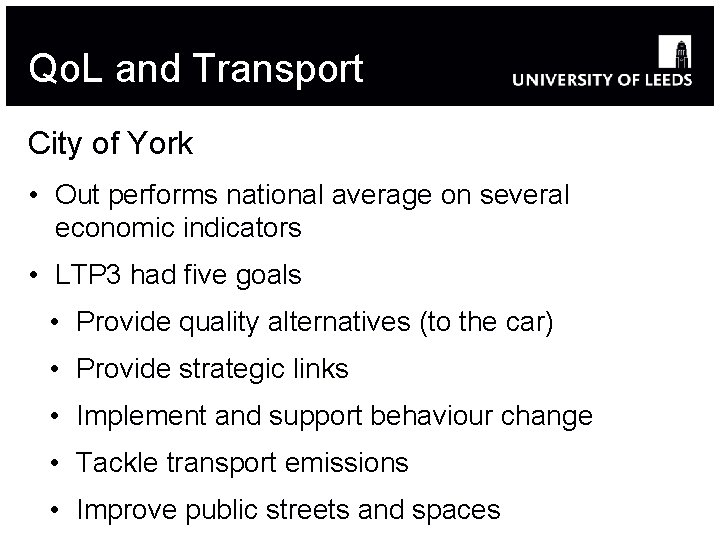 Qo. L and Transport City of York • Out performs national average on several