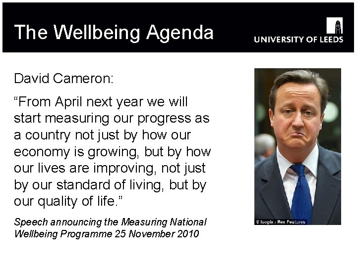 """The Wellbeing Agenda David Cameron: """"From April next year we will start measuring our"""