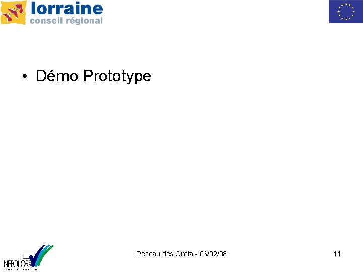 • Démo Prototype Réseau des Greta - 06/02/08 11