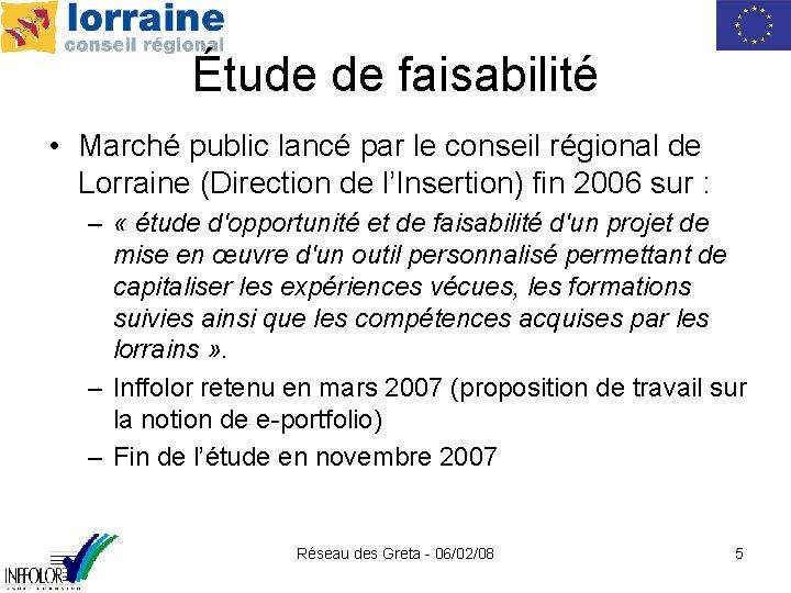 Étude de faisabilité • Marché public lancé par le conseil régional de Lorraine (Direction