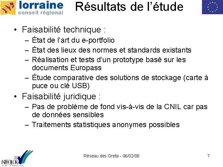 Résultats de l'étude • Faisabilité technique : – État de l'art du e-portfolio –