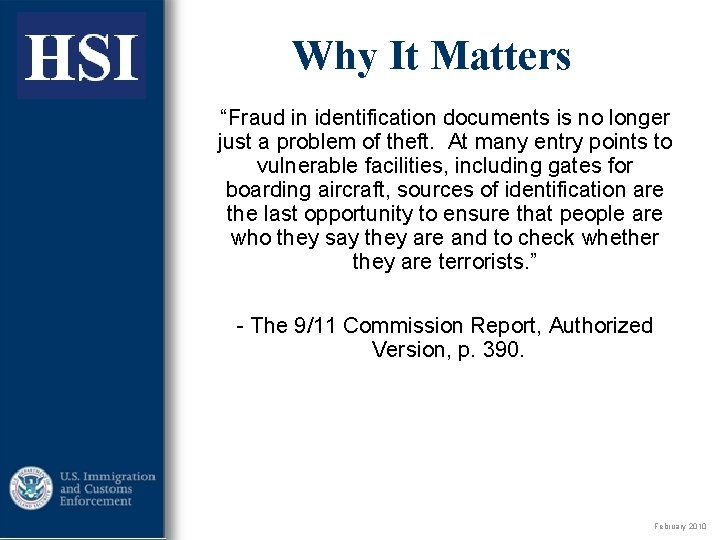 """ICE Why It Matters """"Fraud in identification documents is no longer just a problem"""