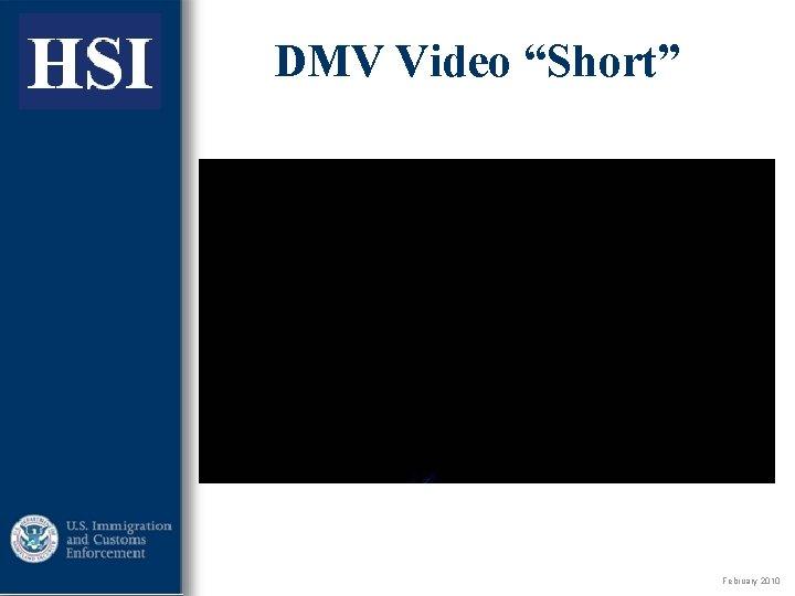 "ICE DMV Video ""Short"" February 2010"