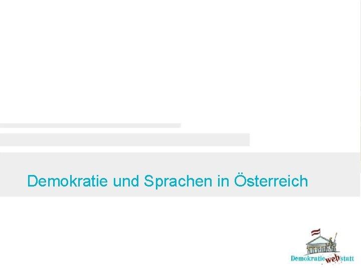 Demokratie und Sprachen in Österreich
