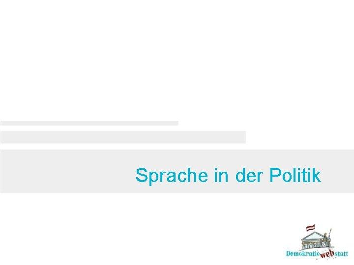Sprache in der Politik