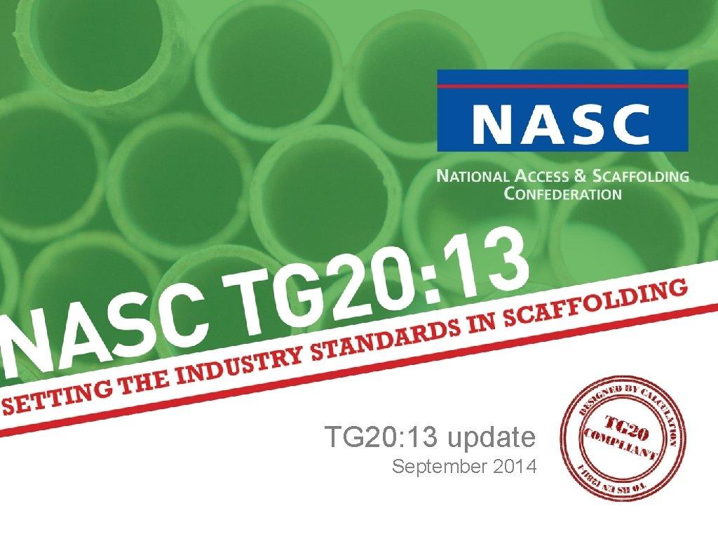 TG 20: 13 update September 2014