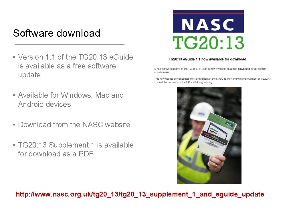 Software download • Version 1. 1 of the TG 20: 13 e. Guide is