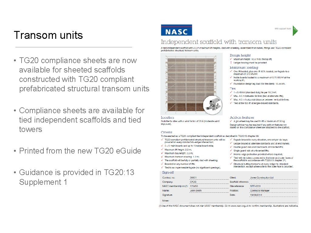 Transom units • TG 20 compliance sheets are now available for sheeted scaffolds constructed