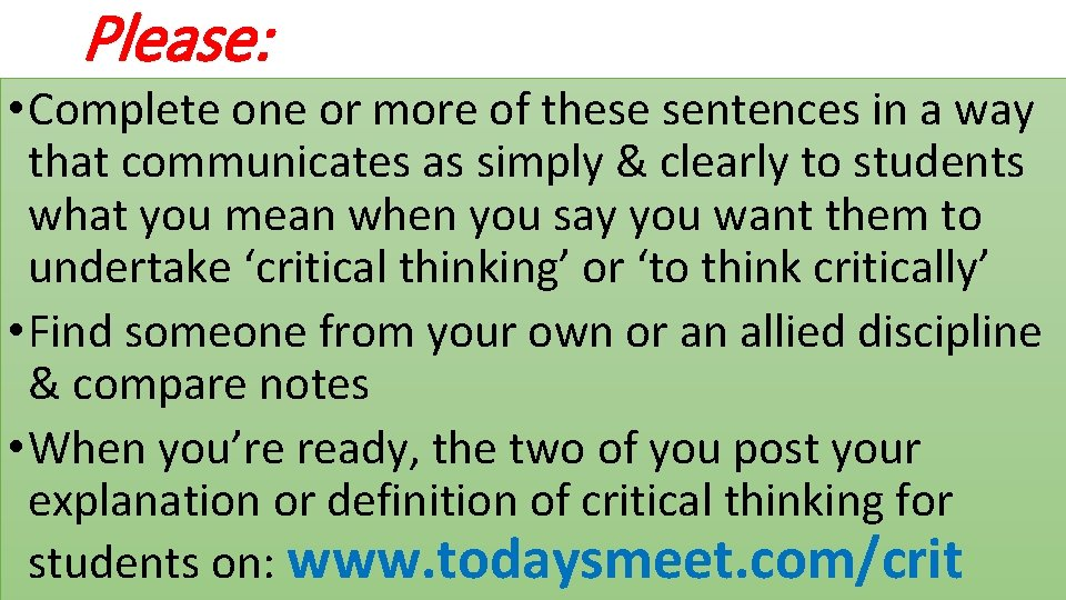 Please: • Complete one or more of these sentences in a way that communicates