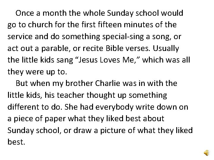 Once a month the whole Sunday school would go to church for the first