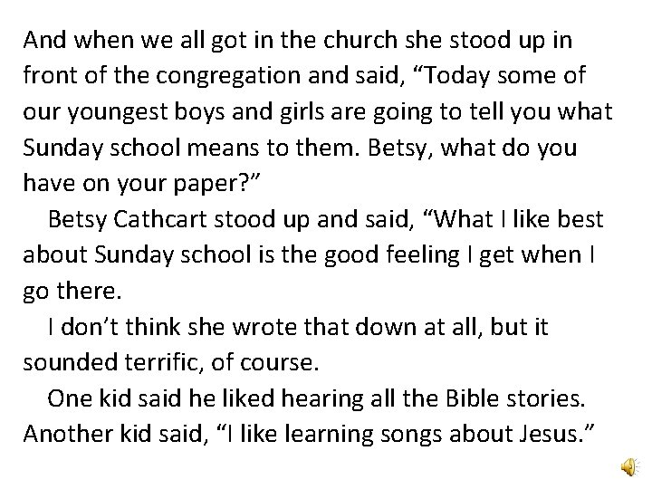 And when we all got in the church she stood up in front of