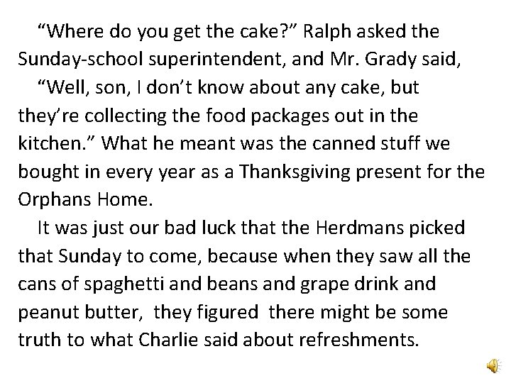"""""""Where do you get the cake? """" Ralph asked the Sunday-school superintendent, and Mr."""