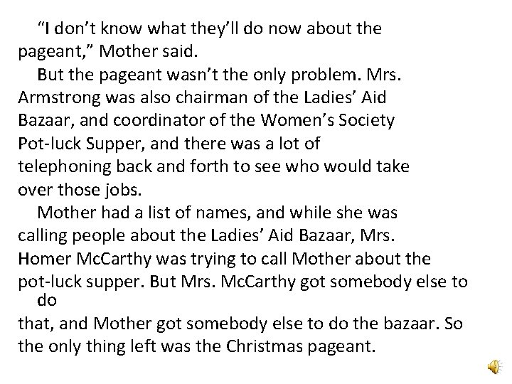 """""""I don't know what they'll do now about the pageant, """" Mother said. But"""