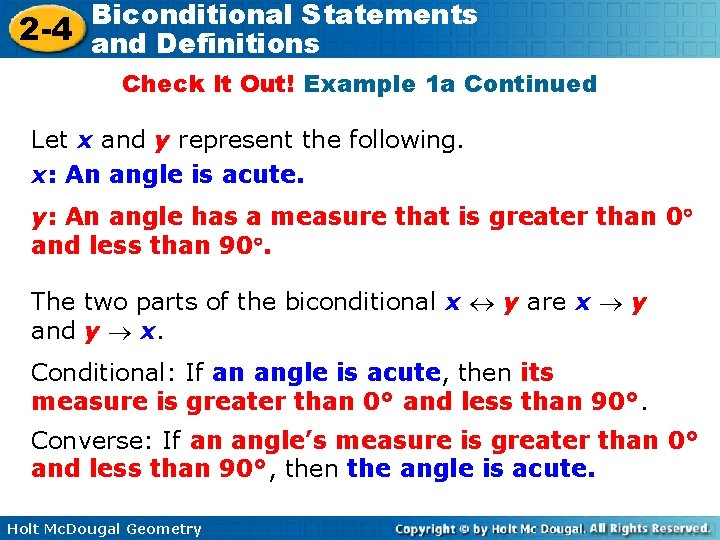 Biconditional Statements 2 -4 and Definitions Check It Out! Example 1 a Continued Let
