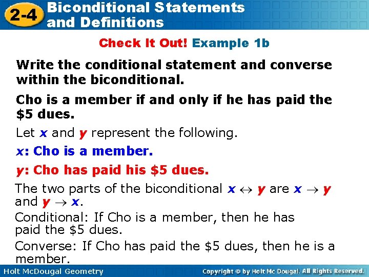 Biconditional Statements 2 -4 and Definitions Check It Out! Example 1 b Write the