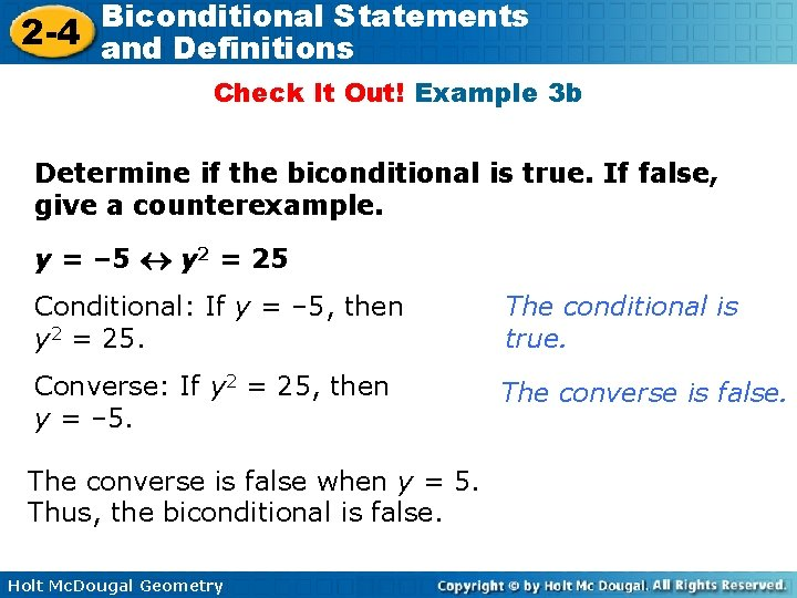 Biconditional Statements 2 -4 and Definitions Check It Out! Example 3 b Determine if
