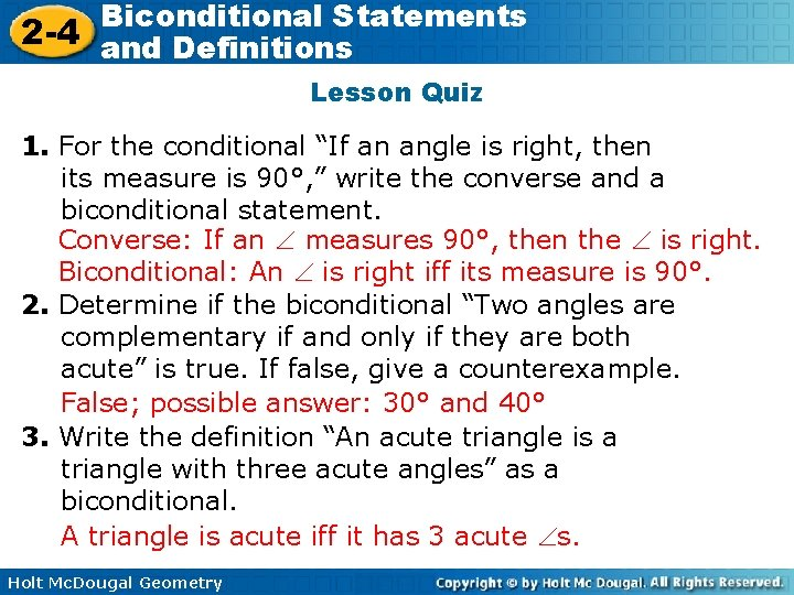 """Biconditional Statements 2 -4 and Definitions Lesson Quiz 1. For the conditional """"If an"""