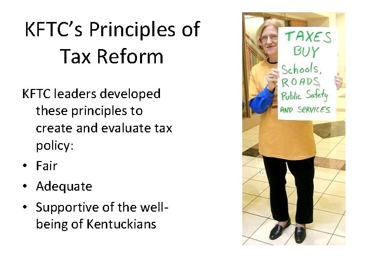 KFTC's Principles of Tax Reform KFTC leaders developed these principles to create and evaluate