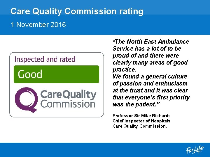 """Care Quality Commission rating 1 November 2016 """"The North East Ambulance Service has a"""