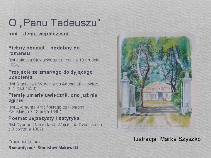 """O """"Panu Tadeuszu"""" Inni – Jemu współcześni Piękny poemat – podobny do romansu (list"""