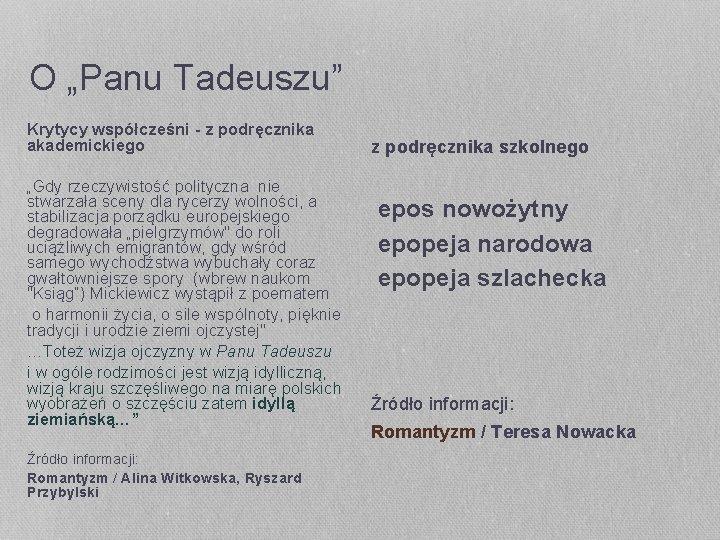 """O """"Panu Tadeuszu"""" Krytycy współcześni - z podręcznika akademickiego """"Gdy rzeczywistość polityczna nie stwarzała"""