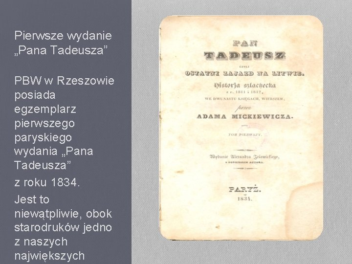 """Pierwsze wydanie """"Pana Tadeusza"""" PBW w Rzeszowie posiada egzemplarz pierwszego paryskiego wydania """"Pana Tadeusza"""""""