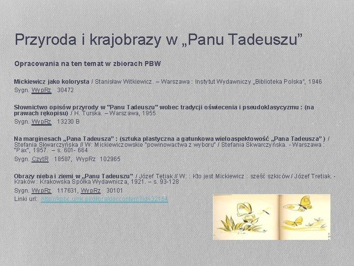 """Przyroda i krajobrazy w """"Panu Tadeuszu"""" Opracowania na ten temat w zbiorach PBW Mickiewicz"""