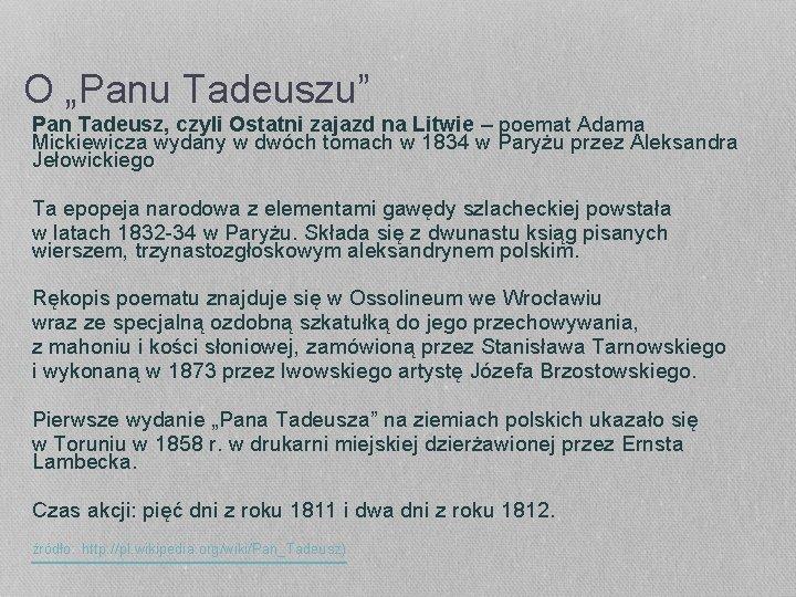 """O """"Panu Tadeuszu"""" Pan Tadeusz, czyli Ostatni zajazd na Litwie – poemat Adama Mickiewicza"""